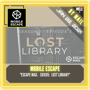 "Mobile Escape - ""Escape Mail - S01E05:  Lost Library"""