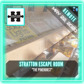 "REMOTE:  Stratton Escape Room - ""The Pinehurst"""