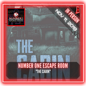 "Number One Escape Room - ""The Cabin"""