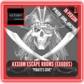 "Axxiom Escape Rooms (an Exodus Company) - ""Pirates Cove"""