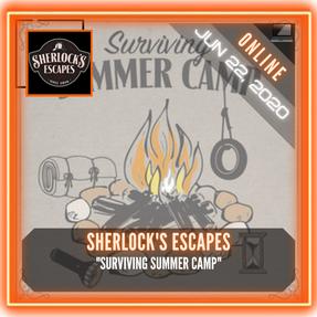 "Sherlock's Escapes - ""Surviving Summer Camp"""