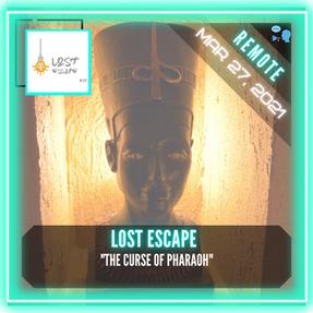 """REMOTE:  Lost Escape - """"The Curse of Pharaoh"""""""