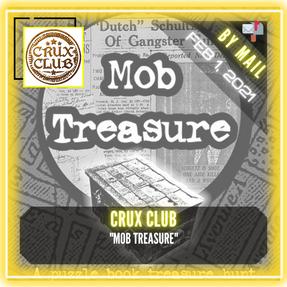 "Crux Club - ""Mob Treasure"""