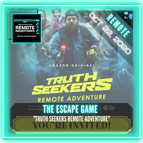 "REMOTE:  The Escape Game - ""Truth Seekers Remote Adventure"""