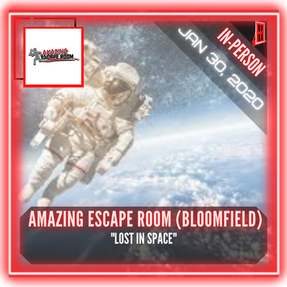 """Amazing Escape Room (Bloomfield) - """"Lost In Space"""""""