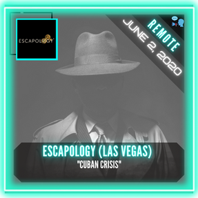"REMOTE:  Escapology (Las Vegas)  - ""Cuban Crisis"""