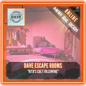 "Dave Escape Rooms - ""Rita's Cult Following"""