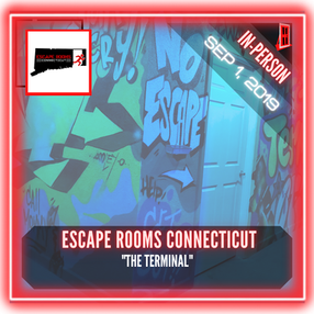 "Escape Rooms Connecticut - ""The Terminal"""