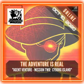 """The Adventure Is Real - """"Agent Venture - Mission Two:  Cyborg Island"""""""