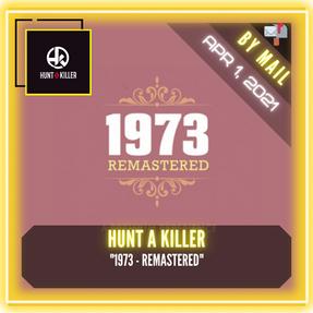"""Hunt A Killer - """"1973 - REMASTERED"""""""