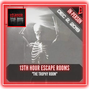"""13th Hour Escape Rooms - """"The Trophy Room"""""""