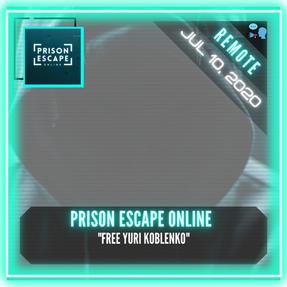 "REMOTE:  Prison Escape by Real Life Gaming NL - ""Free Yuri Koblenko"""