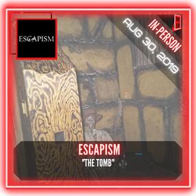 """🚪.    Escapism - """"The Tomb"""""""