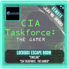"🗣.    REMOTE:  Lockbox Escape Room  - ""Timeline"" & ""CIA Taskforce: The Gamer"""