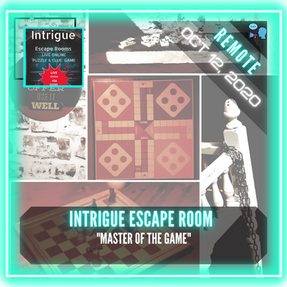 "REMOTE:  Intrigue Escape Room - ""Master of the Game"""