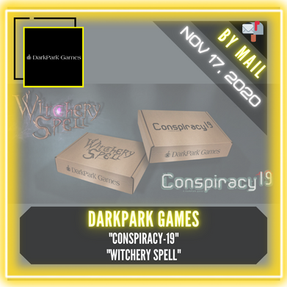 "DarkPark Games - ""Conspiracy-19"" & ""Witchery Spell"""