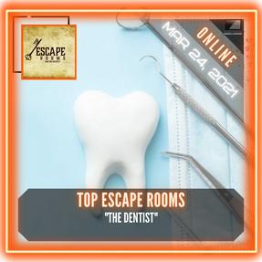 "Top Escape Rooms - ""The Dentist"""