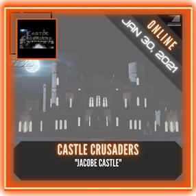 "Castle Crusaders - ""Jacobe Castle"""