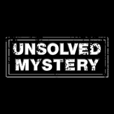 """""""Unsolved Mystery Part 1. Disappeared"""""""