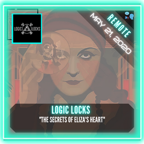 "REMOTE:  Logic Locks - ""The Secrets of Eliza's Heart"""