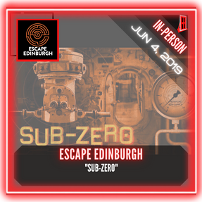 "Escape Edinburgh - ""SUB-ZERO"""