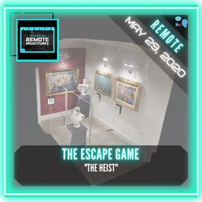 """REMOTE:  The Escape Game (Nashville) - """"The Heist"""""""
