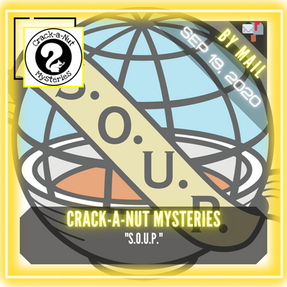 "Crack-a-Nut Mysteries - ""S.O.U.P."""