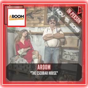 "AROOM - ""The Escobar House"""