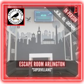 "Escape Room Arlington - ""Supervillains"""