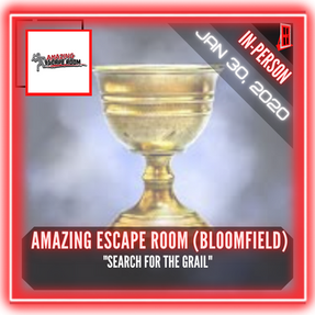 """Amazing Escape Room (Bloomfield) - """"Search for the Grail"""""""