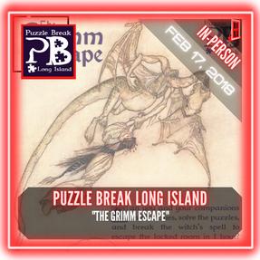 """Puzzle Break Long Island - """"The Grimm Escape"""""""