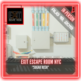 "Exit Escape Room NYC - ""Sugar Rush"""