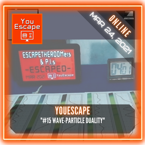 "YouEscape - ""#15 Wave-Particle Duality"""