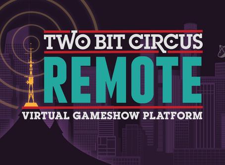 "Two Bit Circus - ""REMOTE"""