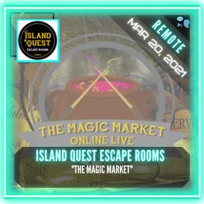 """REMOTE:  Island Quest Escape Rooms - """"The Magic Market"""""""