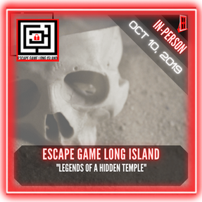 "Escape Game Long Island - ""Legends of a Hidden Temple"""