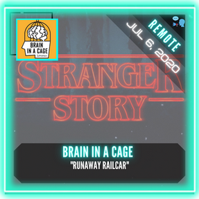 "REMOTE:  Brain In A Cage - ""Stranger Story"""