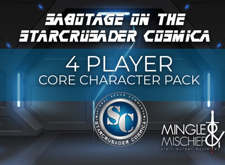 "Mingle & Mischief Craft Murder Mystery Parties - ""Sabotage on the Starcrusader Cosmica"""