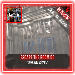 """Escape The Room DC - """"Jurassic Escape"""""""