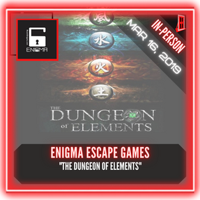 "Enigma Escape Games - ""The Dungeon of Elements"""