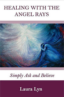 Healing with Angel Rays by Ohio psychic Angel Reader Laura Lyn