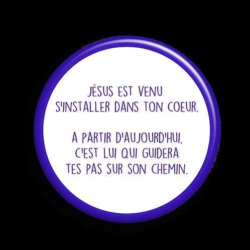 Jésus est venu s'installer