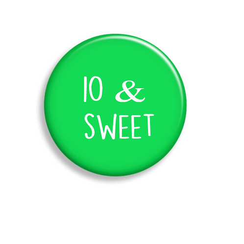 10 & Sweet