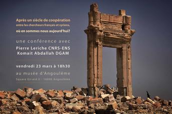 Conférence : Après un siècle de coopération entre les chercheurs français et syriens, où en sommes n