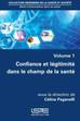 Chapitre d'ouvrage à paraitre : Confiance et légitimité en information et communication de santé