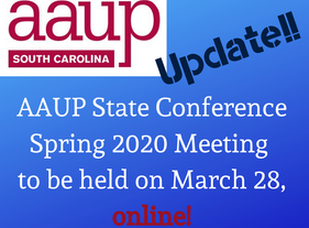 AAUP-SC Spring Conference Update: To Be Held Online