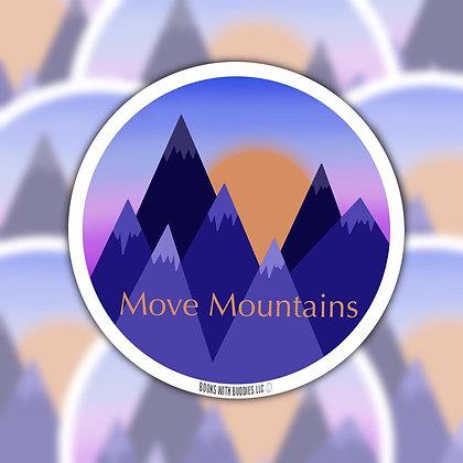Move Mountains Sticker