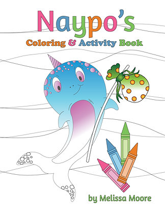 Naypo the Narwhal Activity Book