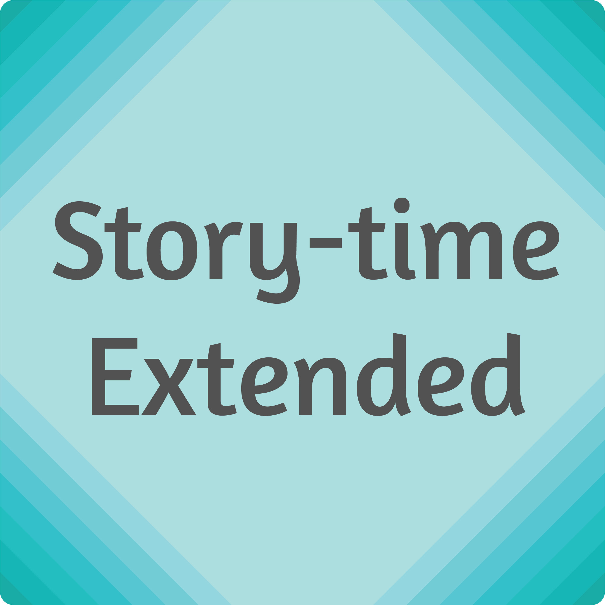 Story-time Extended