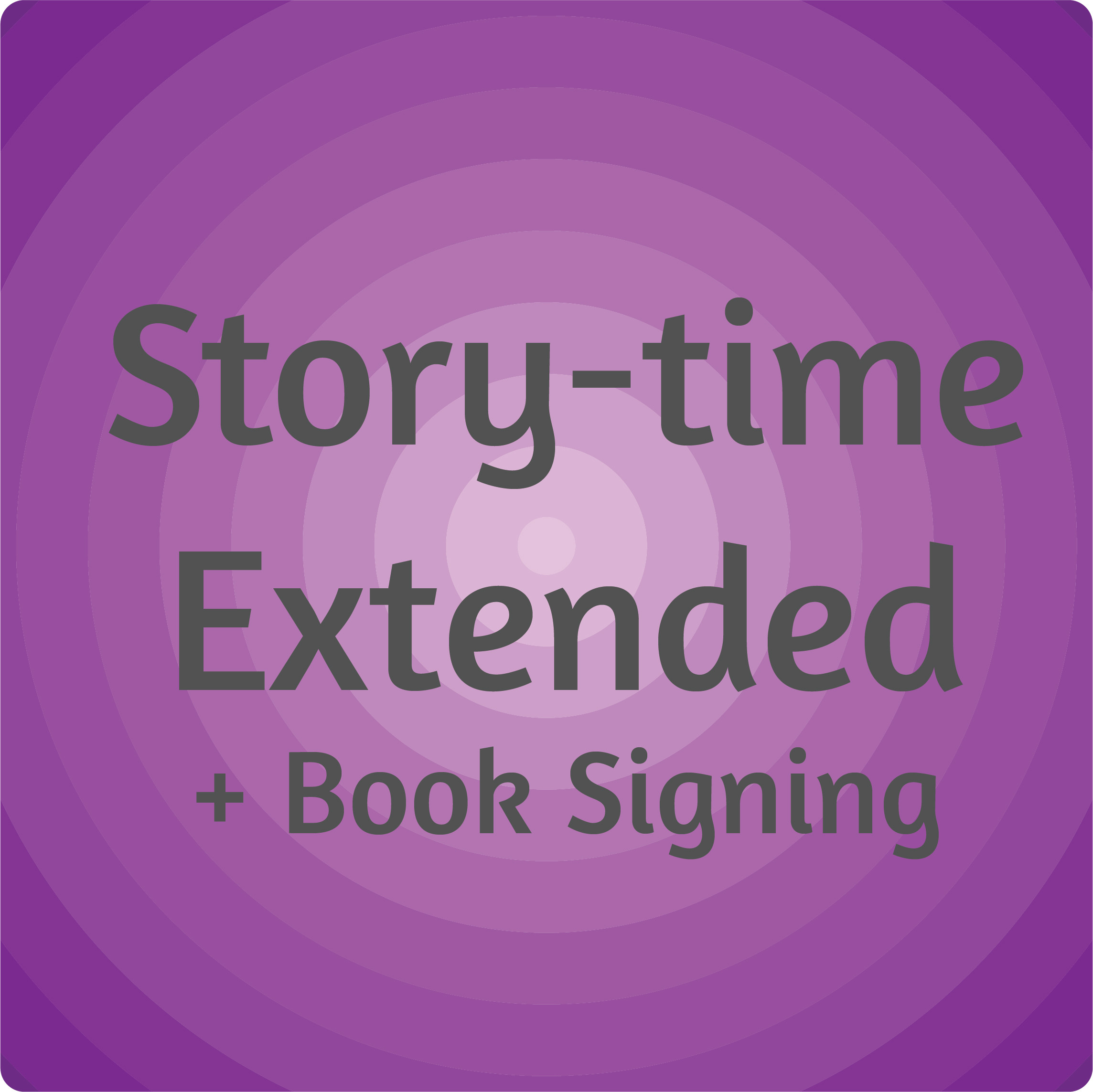 Story-time Extended + Book Signing